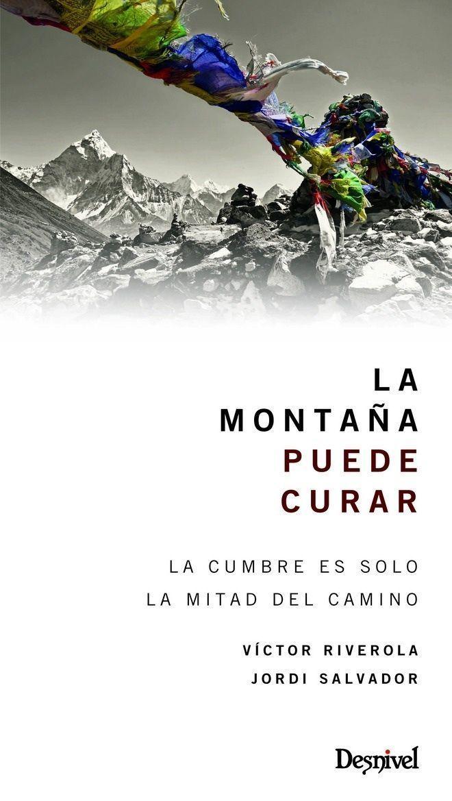La Montaña Puede Curar libro Victor Riverola Jordi Salvador