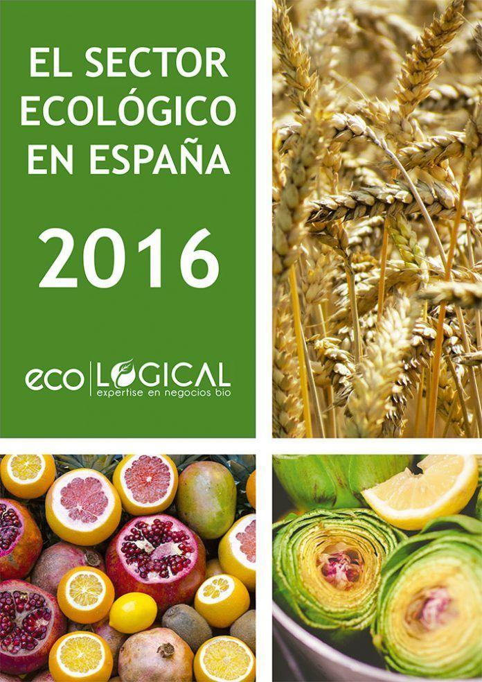 Informe Sector Ecológico en España 2016 by EcoLogical 1