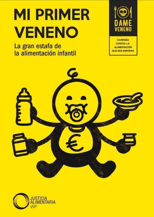"""""""Mi Primer Veneno"""", un informe sobre las falacias de la alimentación infantil"""