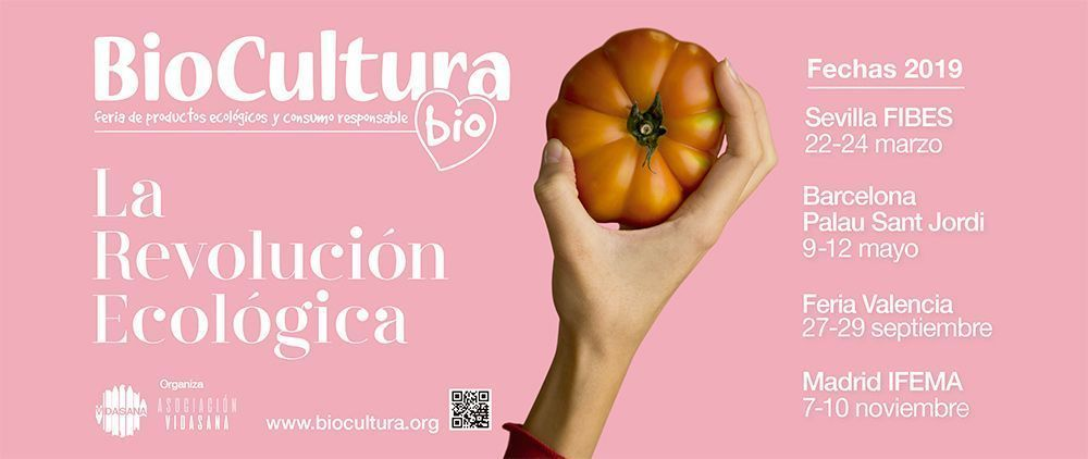 BioCultura 2019 revolución ecológica se hará fuerte en Sevilla, Barcelona, Valencia y Madrid