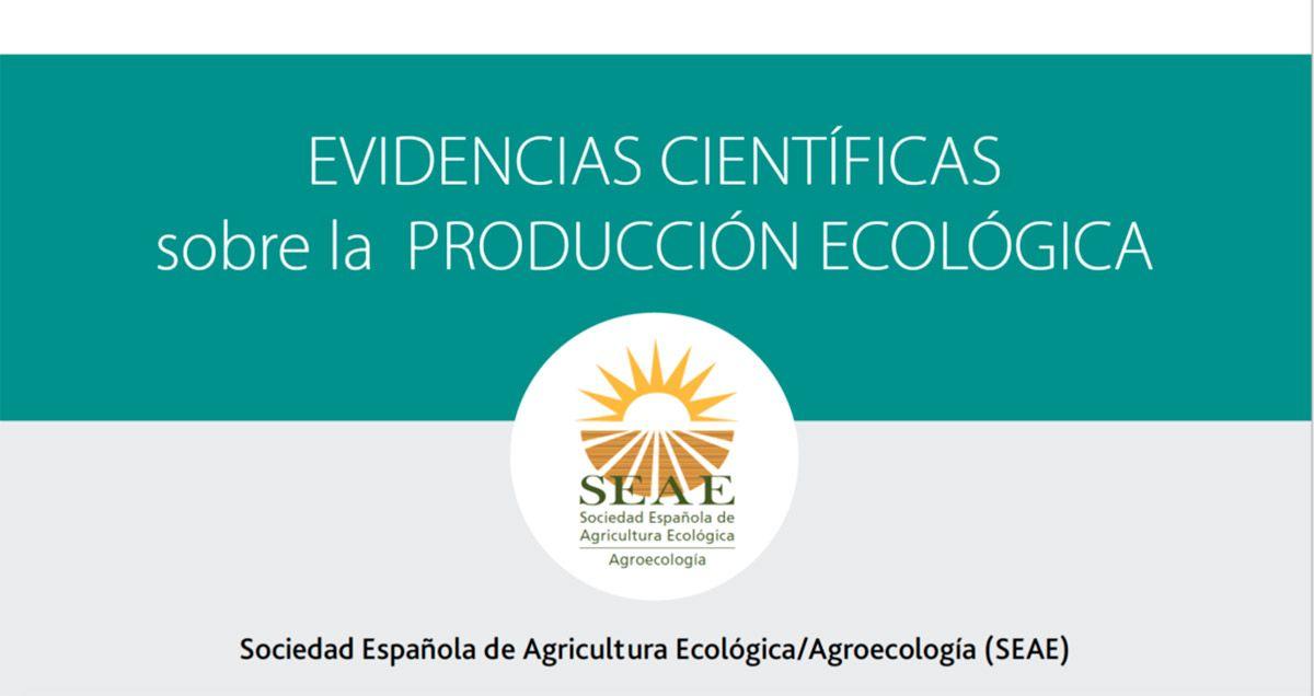 SEAE presenta un documento exclusivo con evidencias científicas sobre la producción ecológica