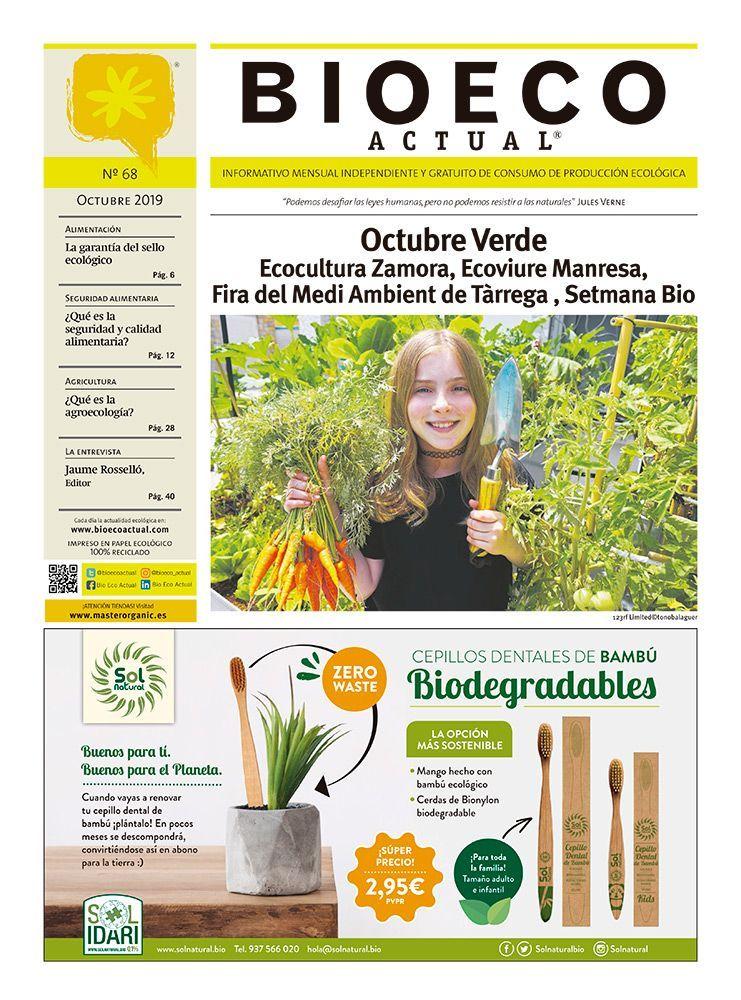 Bio Eco Actual Octubre 2019 Alimentación ecológica medio ambiente soberanía alimentaria alimentación de temporada producto local slow food bio organic agricultura ecológica agroecología