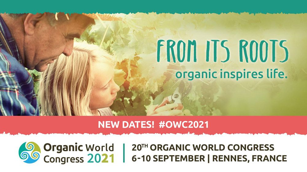 Organic World Congress 2021: from its Roots, Organic Inspires Life!
